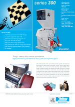 Slow running granulators - Series 300 - High performance granulators for heavy parts and high throughput